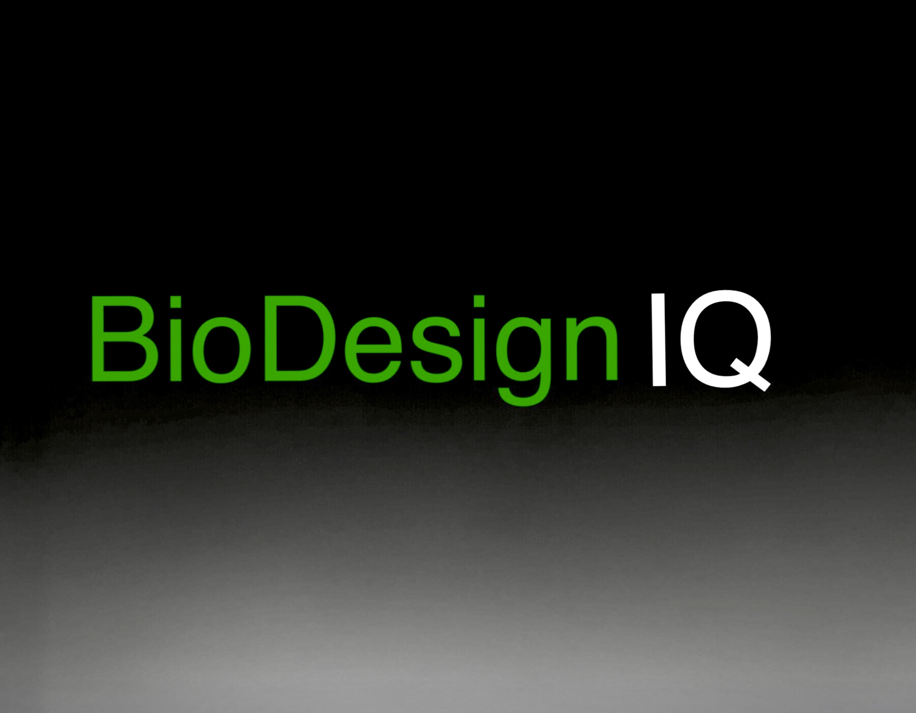 green and white text on a black backdrop reads BioDesignIQ